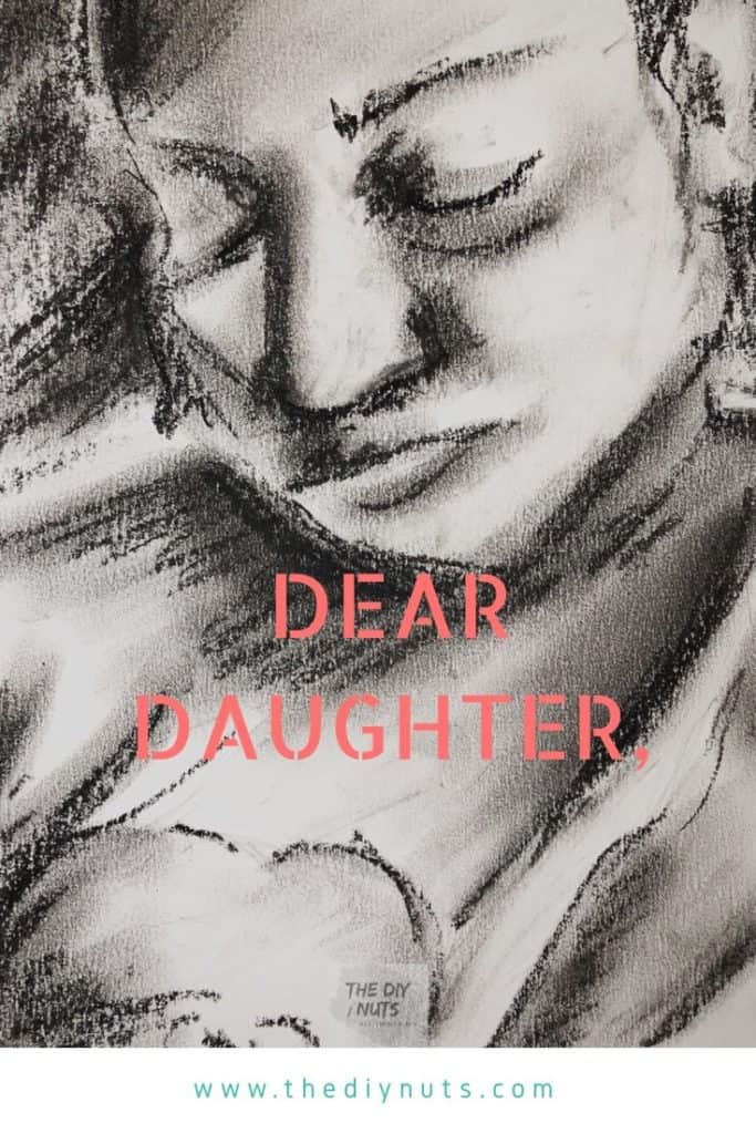 Dear Daughter from a mother