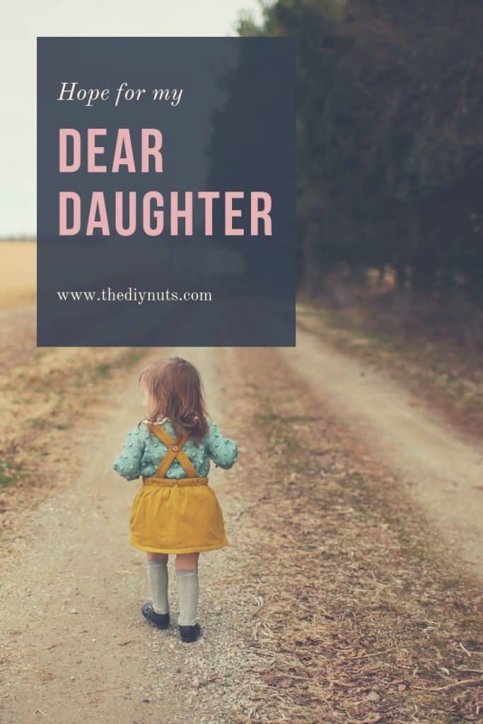 My hope for my dear daughter