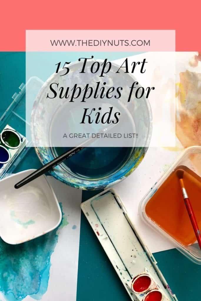 List of 15 Top Art Supplies for Kids
