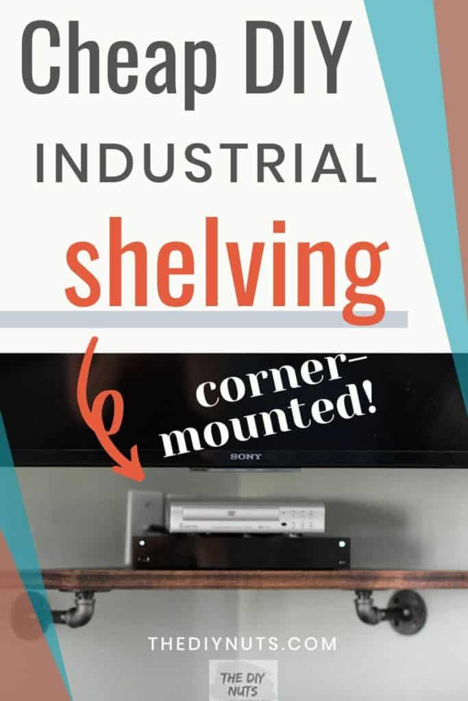 Cheap DIY Industrial Corner-Mounted Shelving
