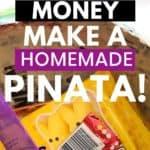 Save Money: Make a Homemade Pinata