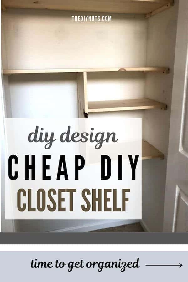 DIY design cheap diy closet shelves