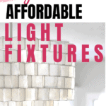 Stylish Affordable Light Fixtures