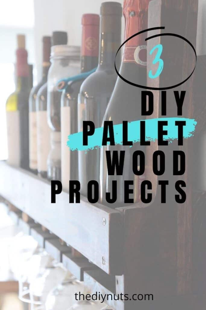 3 DIY Pallet Wood Projects