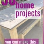 50 home diy projects to try this weekend