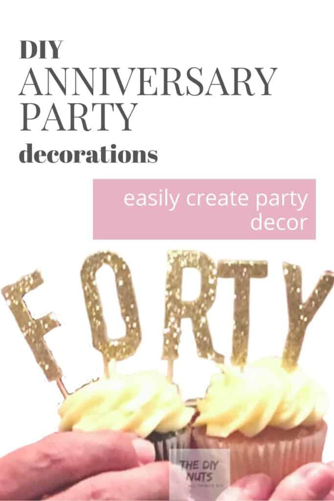 DIY Anniversary Party Decorations