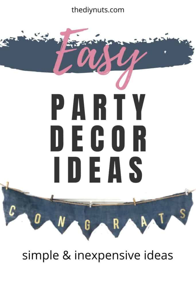 Easy party decor ideas