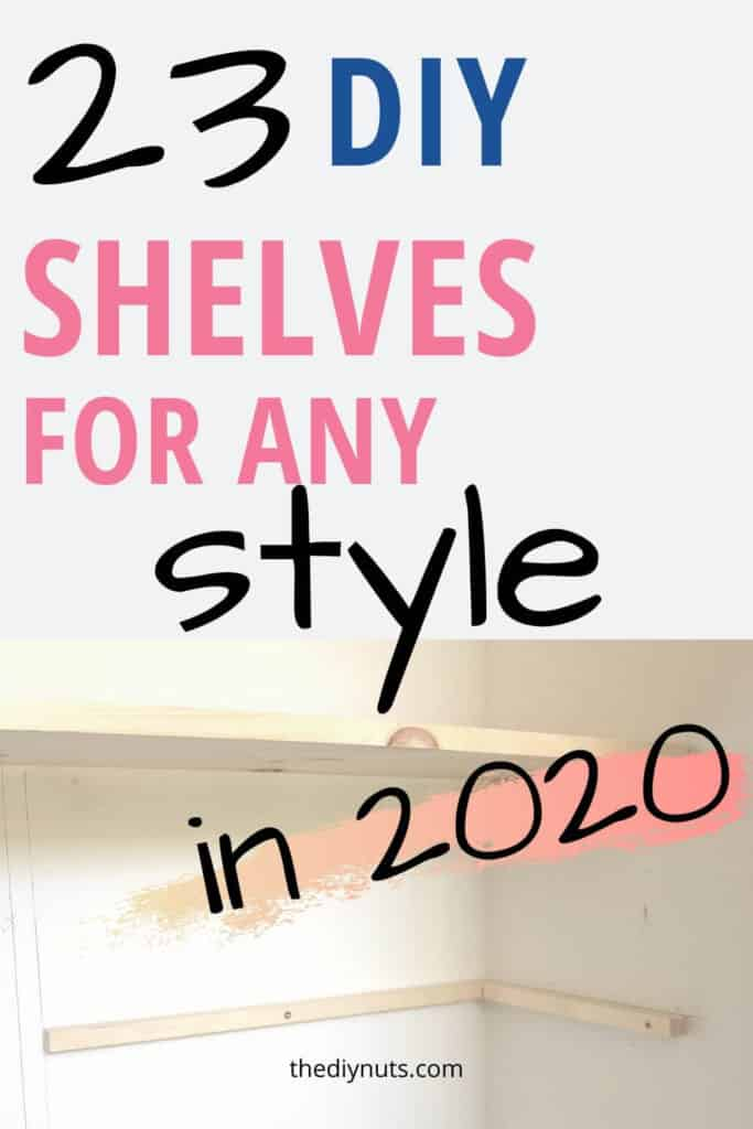23 DIY Shelves for any style in 2020