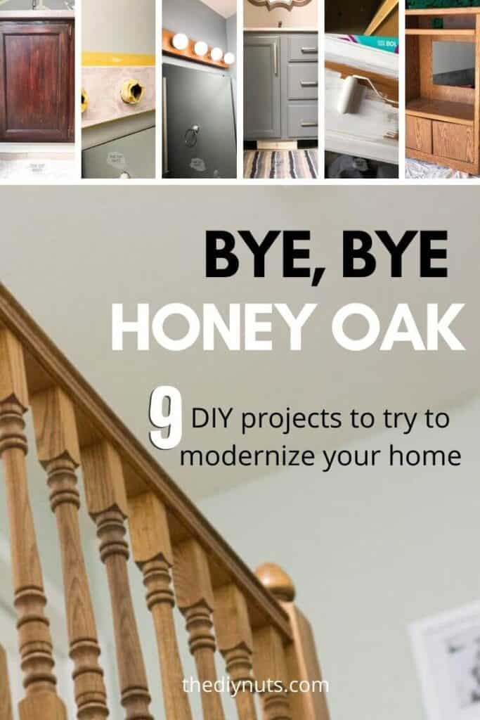 Bye, bye honey oak 9 different diy projects