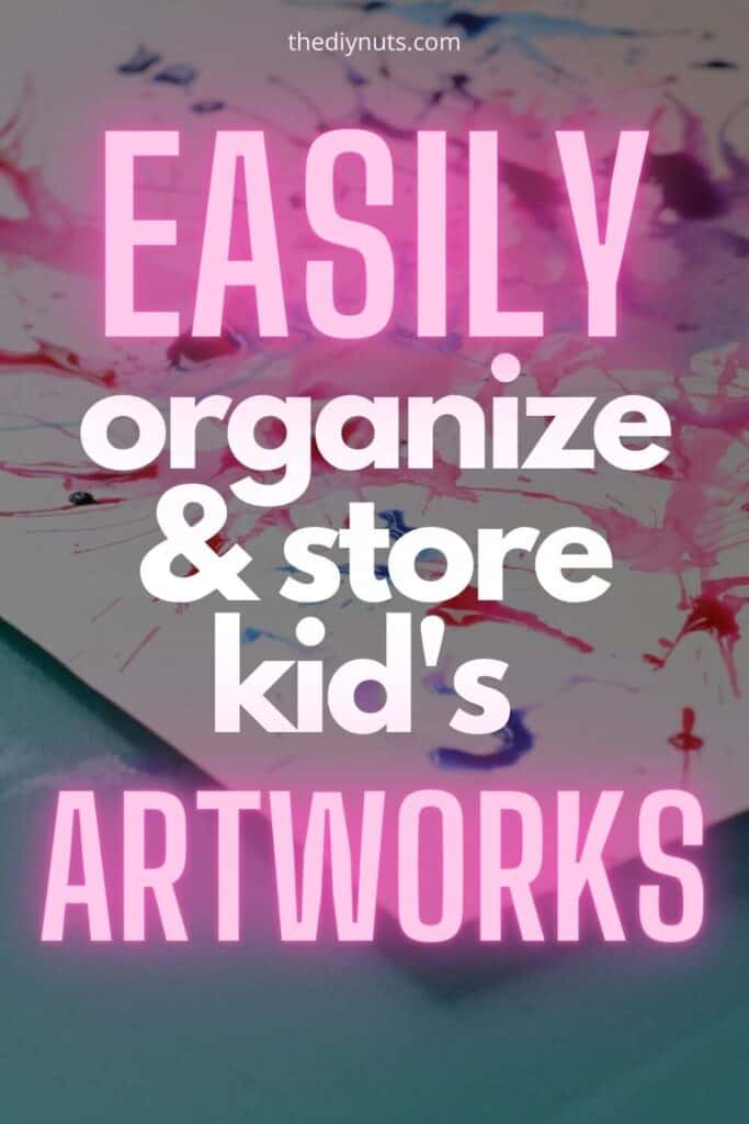 Easily organize and store kid's artworks