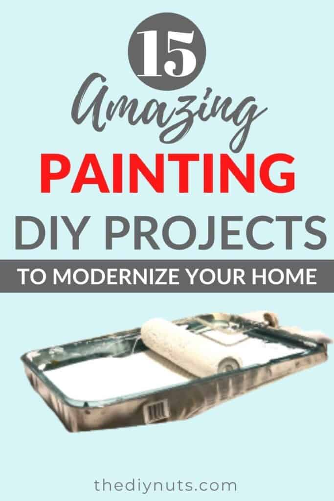 15 Amazing Painting Home Projects