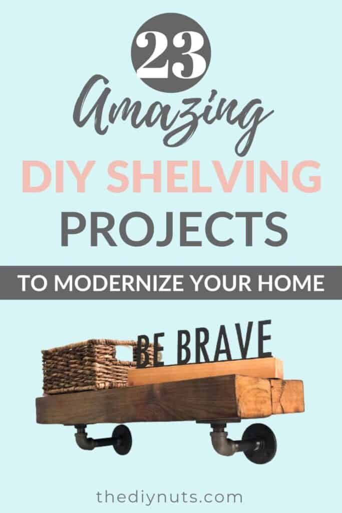 23 Amazing DIY shelving projects to try