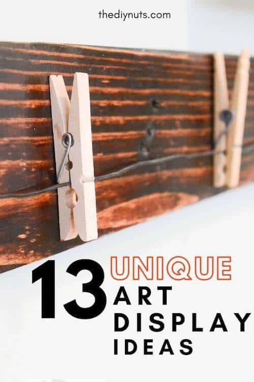 13 Unique Art Display Ideas