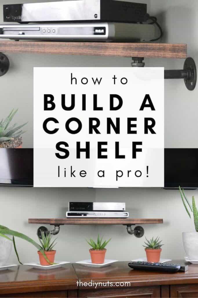 How to build a corner shelf like a pro with tv shelf