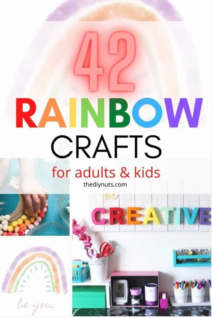 42 rainbow crafts for adults and kids