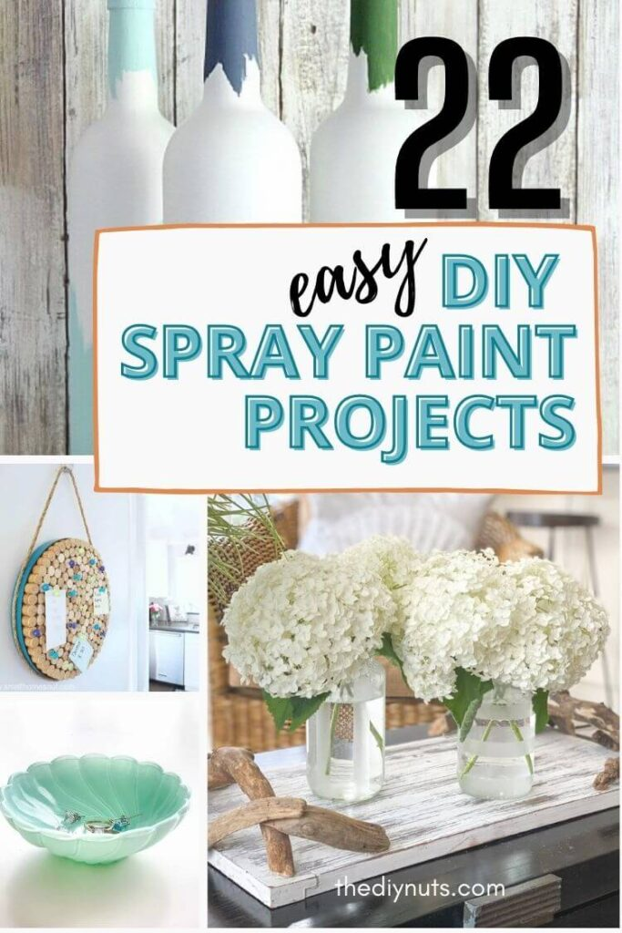 22 easy DIY spray paint projects with 3 different projects