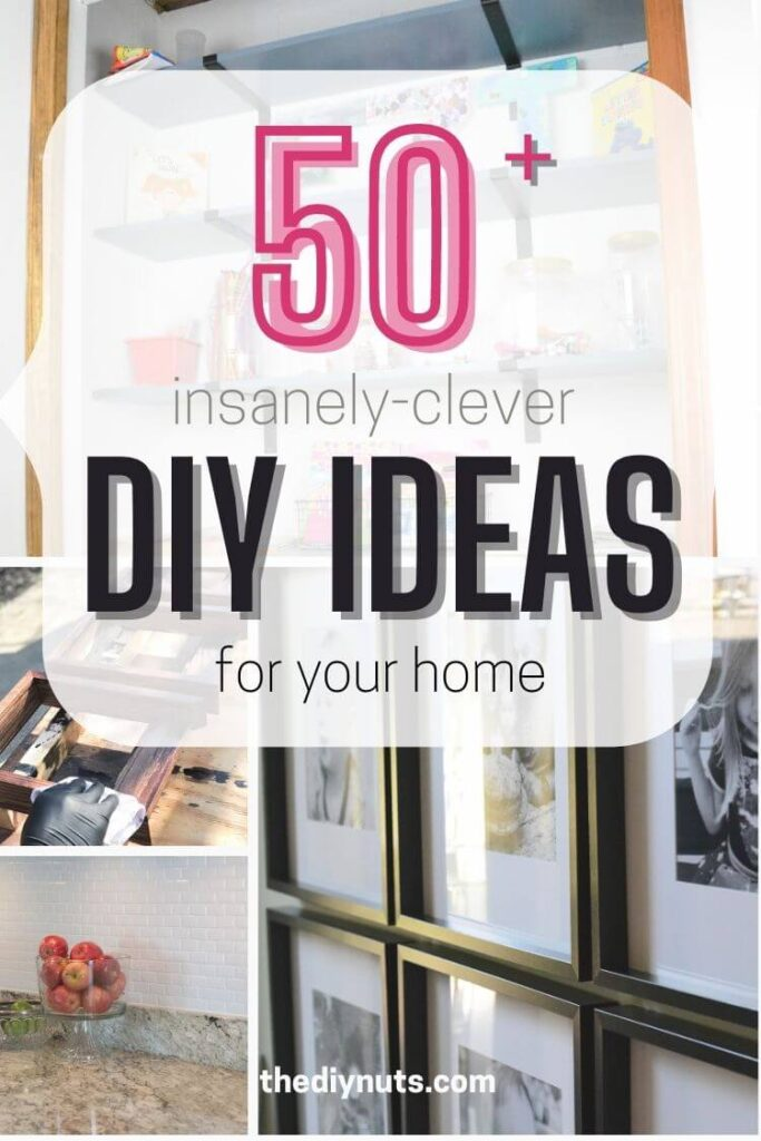 50+ insanely clever DIY ideas for your home with frames, painted backsplash and shelving pictures