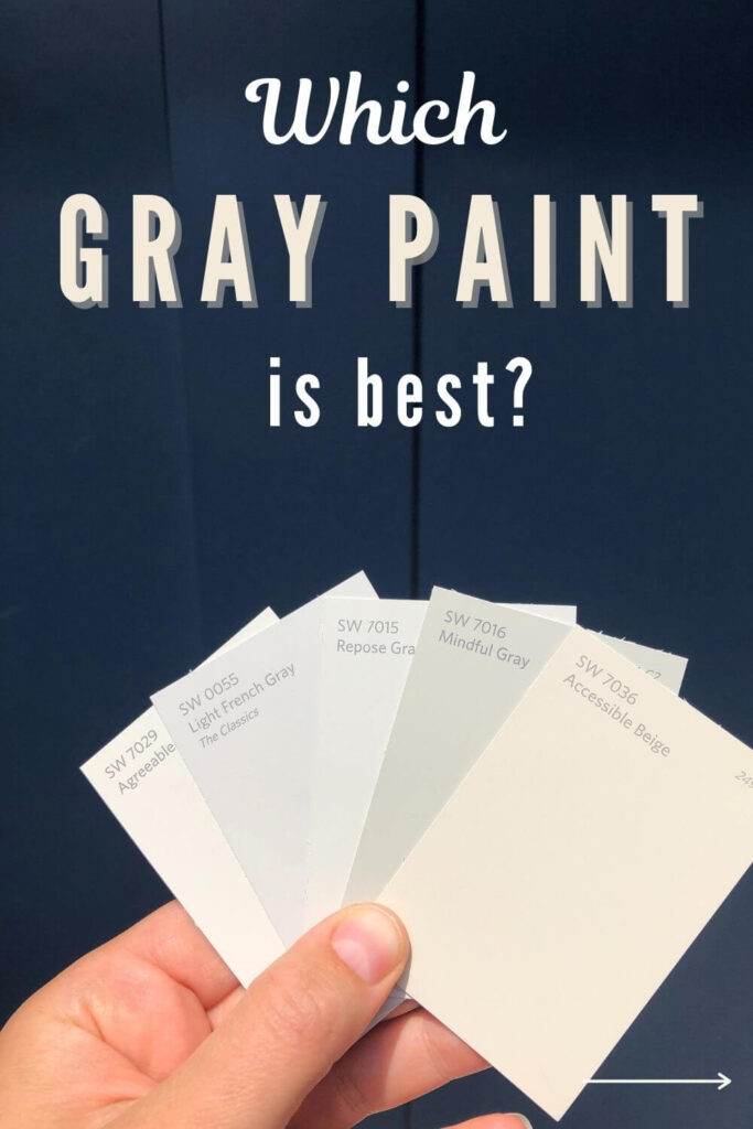 which gray paint is best with Sherwin Williams paint samples